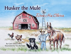 Book #2 in the Husker the Mule children's series.